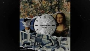 Timeless BY V Don X Dark Lo